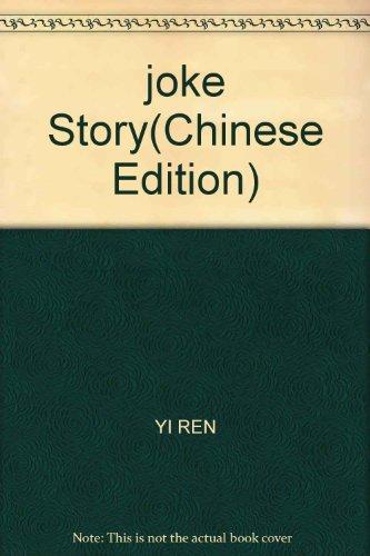 joke Story(Chinese Edition): YI REN