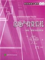 9787505840577: Real estate investment trusts: structure. performance and investment opportunities(Chinese Edition)