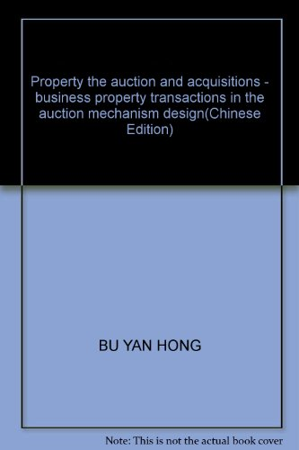 Property the auction and acquisitions - business property transactions in the auction mechanism ...
