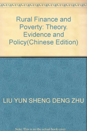 Genuine Books 9787505898301 Rural Finance and Poverty: LIU YUN SHENG