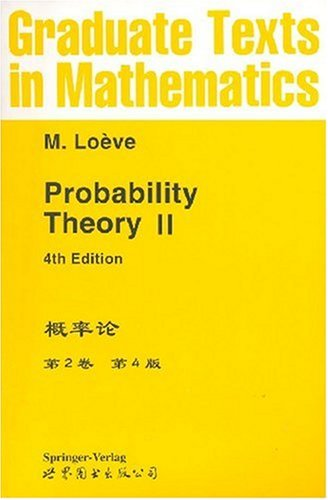 Probability Theory (Volume 2) (4th Edition)(Chinese Edition): M.Loeve
