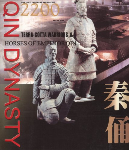 Valiant Imperial Warriors 2,200 Years Ago: Terra-Cotta: Xiaocong Wu