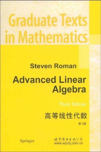 9787506233033: Advanced Linear Algebra (Graduate Texts in Mathematics 135)