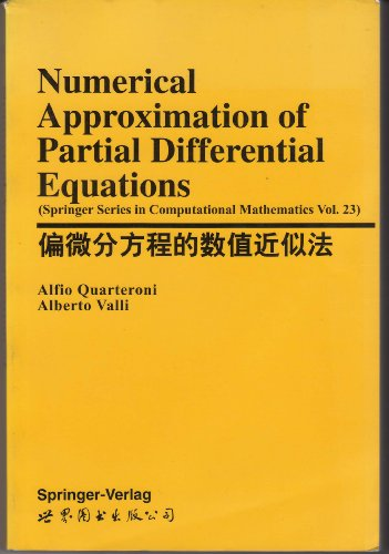 9787506236171: Numerical Approximation of Partial Differential Equations (Springer Series in Computational Mathematics Vol. 23) (Springer Series in Computational Mathematics, Vol. 23)