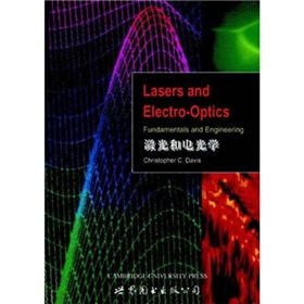 9787506238731: Laser and Electro-Optics(Chinese Edition)