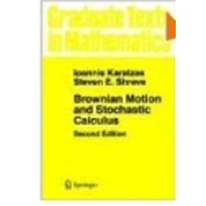 9787506272933: BROWNIAN MOTION AND STOCHASTIC CALCULUS (2ND EDITION) (GRADUATE TEXTS IN MATHEMATICS)