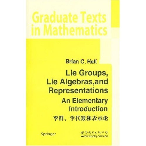9787506282970: Lie Groups, Lie Algebras, and Representations: An Elementary Introduction