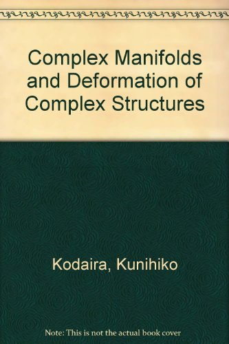 9787506291811: Complex manifolds and deformation of complex structures(Chinese Edition)