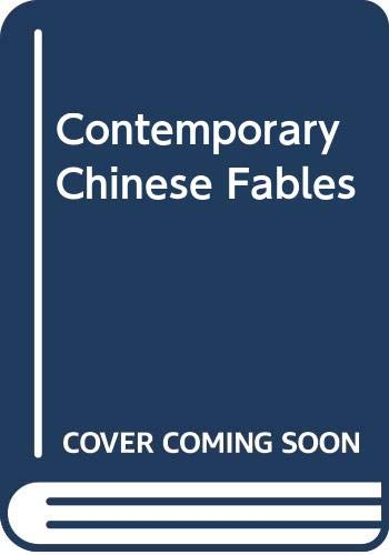 Contemporary Chinese Fables(Chinese Edition): BEN SHE.YI MING