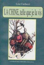 LA CHINE.TELLE QUE JE LA VIS(Chinese Edition): Lisa Carducci
