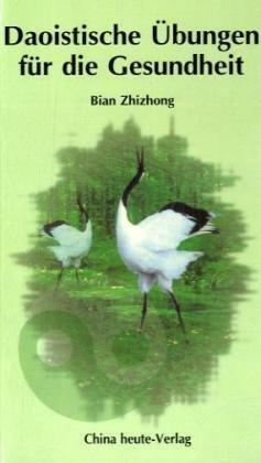 9787507208771: Daoistische methodische Übungen zur Erhaltung der Gesundheit und für ein langes Leben