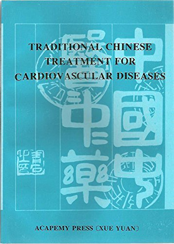 Traditional Chinese Treatment for Cardiovascular Diseases: Jinglun, H (Ed)