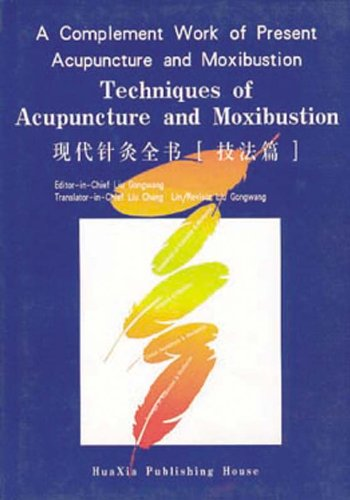 9787508015972: Techniques of Acupuncture and Moxibustion