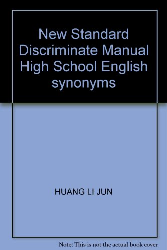 9787508239804: New Standard Discriminate Manual High School English synonyms