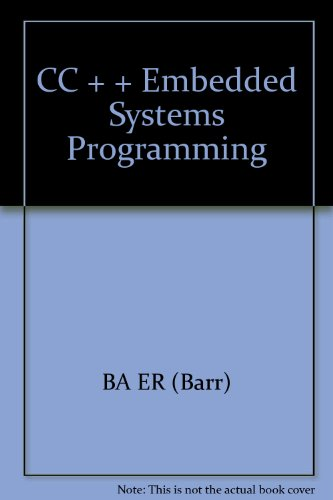 9787508305318: CC + + Embedded Systems Programming