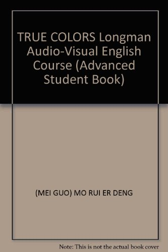 TRUE COLORS Longman Audio-Visual English Course (Advanced Student ...