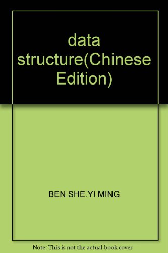 data structure(Chinese Edition): BEN SHE.YI MING