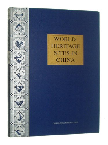 9787508502267: World Heritage Sites in China