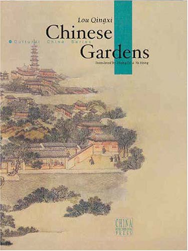 Chinese Gardens (Cultural China Series)