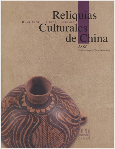 9787508504582: Chinese Culture Relics (Spanish)