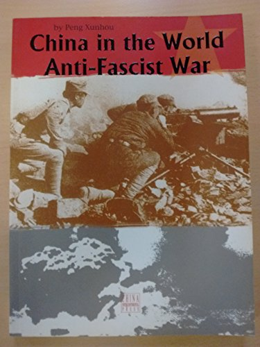 China in the World Anti-Fascist War: Peng Xunhou