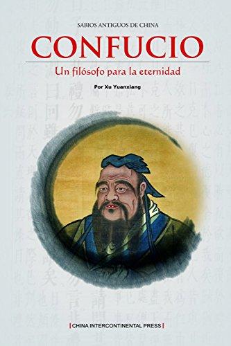 Yi Dai Zongshi: Kong Zi (Spanish Edition): Yuanxiang Xu