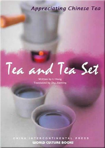 Tea and Tea Set: Li, Hong: