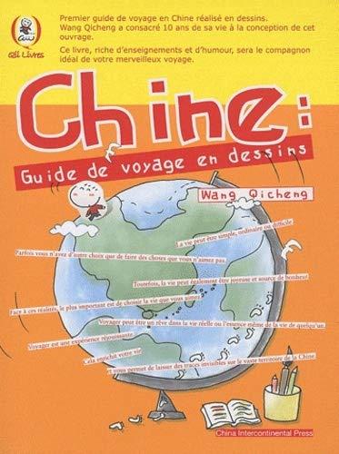 9787508517520: Chine: Guide De Voyage En Dessins (Qii Livres)
