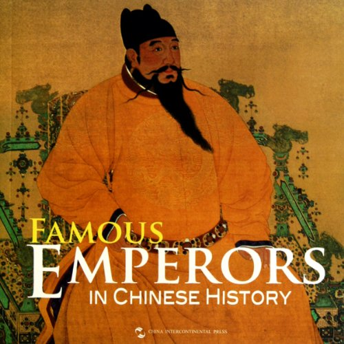 9787508518107: Famous Emperors in Chinese history