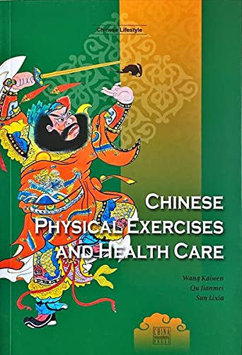 9787508518916: Chinese Physical Exercises and Health Care (Chinese Lifestyle)