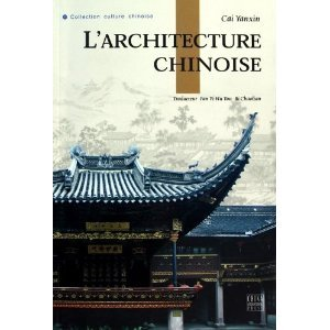 9787508519081: L'Architecture Chinoise (French Edition)