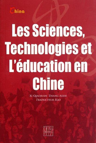 9787508519531: Chinas Science, Technology and Education (French Edition)