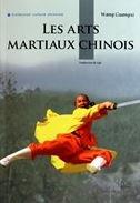 9787508519562: Les Arts Martiaux Chinois