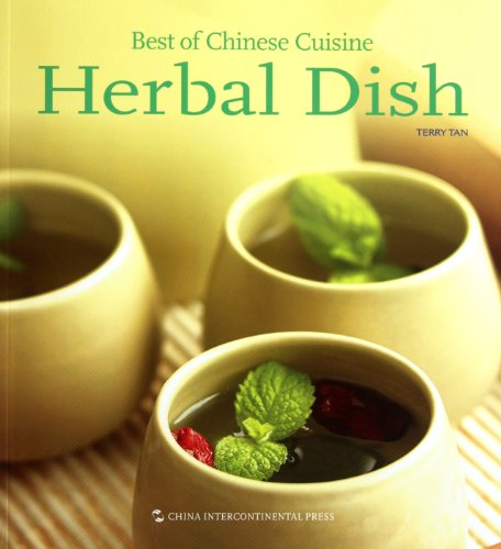 9787508520650: Best of Chinese Cuisine: Herbal Dish (Best of Chinese Cuisine Series)