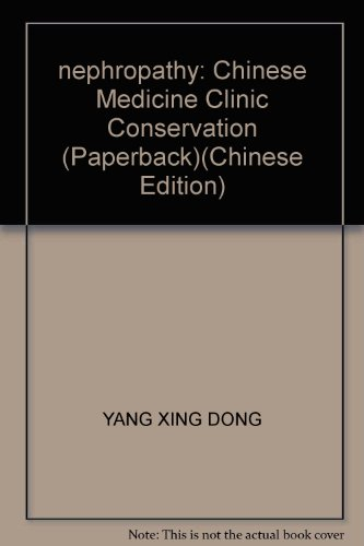 9787509111567: nephropathy: Chinese Medicine Clinic Conservation (Paperback)