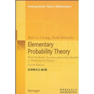 9787510004629: Elementary Probability Theory By Kai Lai Chung( 4th Ed)