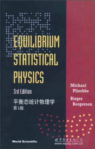 9787510024009: Equilibrium statistical physics (3rd edition)(Chinese Edition)