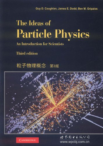 9787510035104: The Ideas of Particle Physics:An Introduction for Scientists Third edition