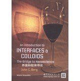 9787510052668: An Introduction to Interfaces and Colloids(Chinese Edition)
