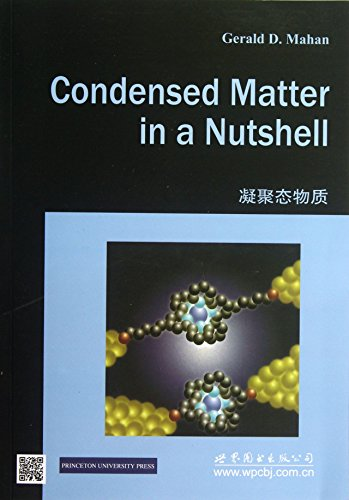 9787510058387: Condensed Matter in a Nutshell(Chinese Edition)