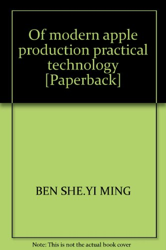 9787511606006: Of modern apple production practical technology [Paperback]