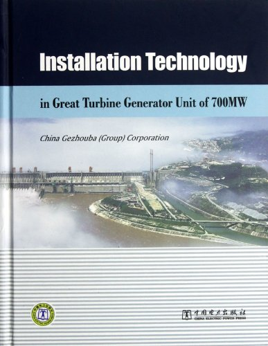 9787512326125: Three Gorges 700 MW Hydro-Generator Units Installation Technology-English Edition (Chinese Edition)