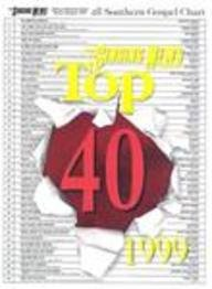 9787513190695: Singing News Top 40 1999: Southern Gospel Top 40 Chart