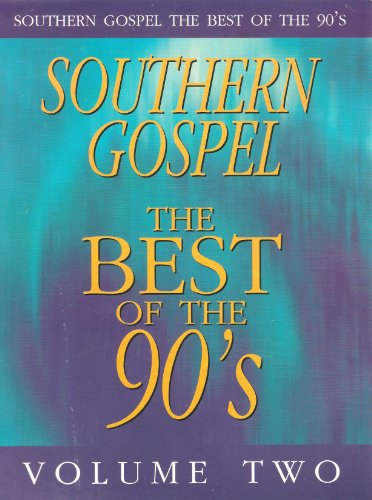 Southern Gospel, Volume 2: The Best of the 90s
