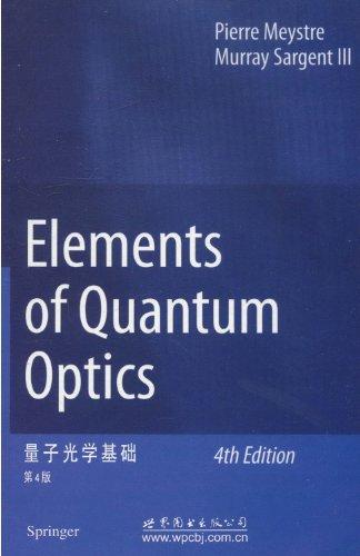 9787513223980: Elements of Quantum Optics