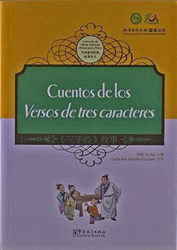 9787513804318: Cuentos De Los Versos De Tres Caracteres - Coleccion De Obras Clasicas Chinas Para Ninos (Chinese and Spanish Edition)