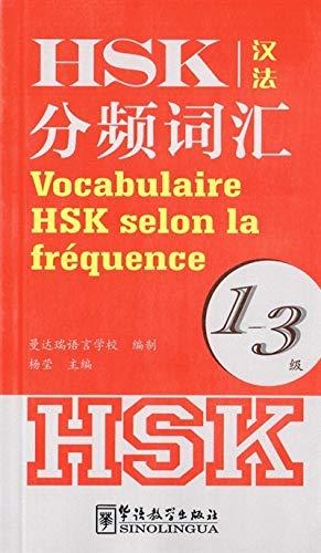 9787513810258: Vocabulaire HSK selon la frequence (niveaux 1-3)
