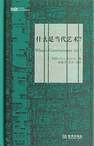 Bees library Contemporary Art Discourse Practice Volume 02: What is contemporary art?(Chinese ...