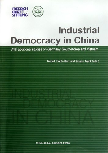9787516104422: Industrial Democracy in China-With Additional Studies on Germany,South-Korea and Vietnam(English Edition) (Chinese Edition)
