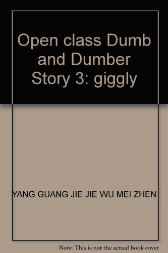 9787530114667: Open class Dumb and Dumber Story 3: giggly